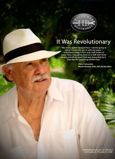 Hell's Bay Chico Fernandez: It Was Revolutionary